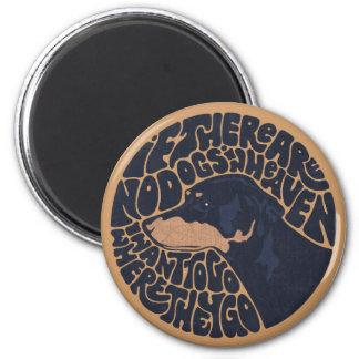 Dog Heaven 6 Cm Round Magnet