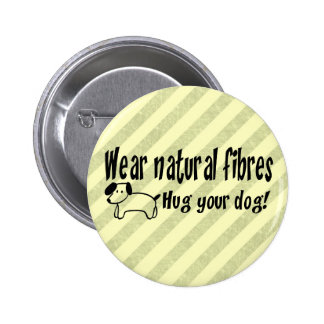 Dog Hugs 6 Cm Round Badge