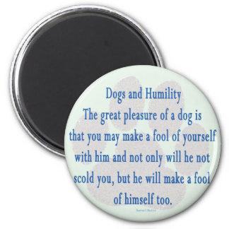 Dog Humility Fridge Magnet