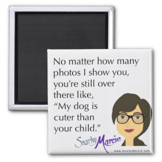 Dog Humour Square Magnet