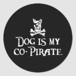 Dog is my Co-Pirate Round Stickers