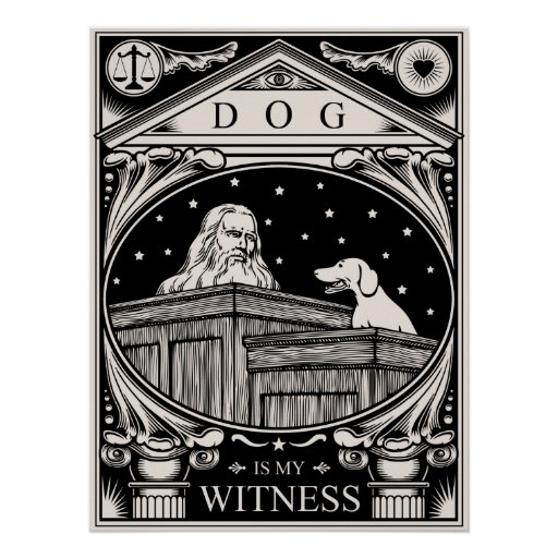 Dog Is My Witness Posters