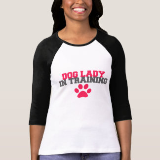 Dog Lady In Training Tee