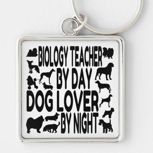 Dog Lover Biology Teacher Key Chains