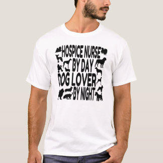 Dog Lover Hospice Nurse T-Shirt