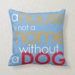 Dog lover simple saying decorative pillow