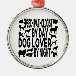 Dog Lover Speech Pathologist Silver-Colored Round Decoration