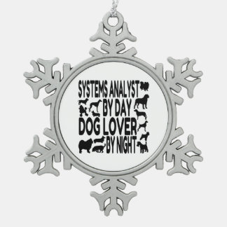 Dog Lover Systems Analyst Snowflake Pewter Christmas Ornament