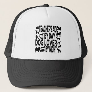 Dog Lover Teachers Aide Trucker Hat