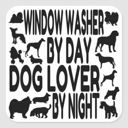 Dog Lover Window Washer Square Sticker