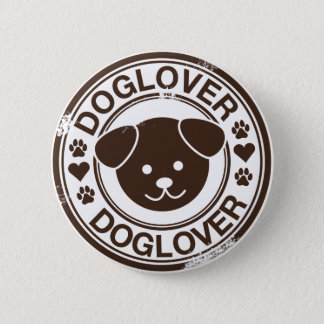 Dog Lover with puppy face 6 Cm Round Badge