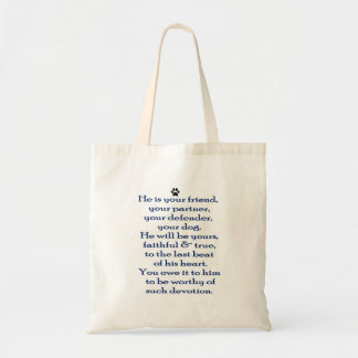 Dog Lover's Faithful and True Tote