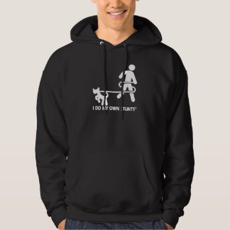 Dog My Own Stunts Hooded Sweatshirts