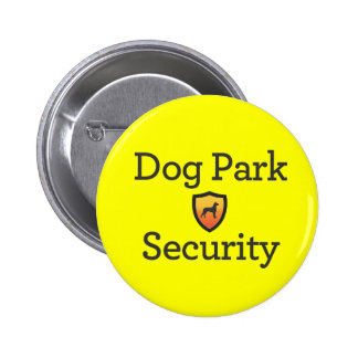 Dog Park Security 6 Cm Round Badge