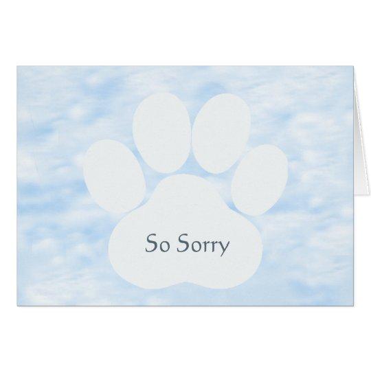 Dog Pawprint So Sorry Sympathy Card