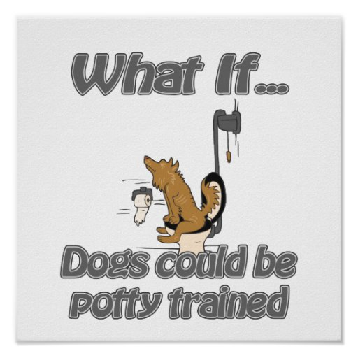 dog potty trained posters