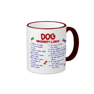 DOG Property Laws 2 Ringer Coffee Mug
