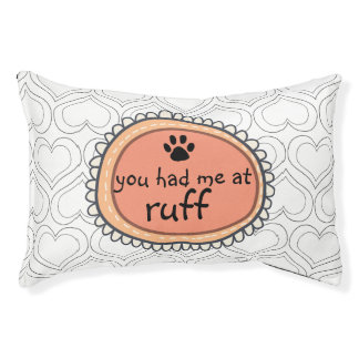 Dog Quote with Hearts; You had me at Ruff Pet Bed