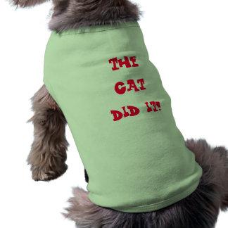 dog shirt, the cat did it sleeveless dog shirt