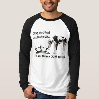 Dog spelled backwards... T-Shirt