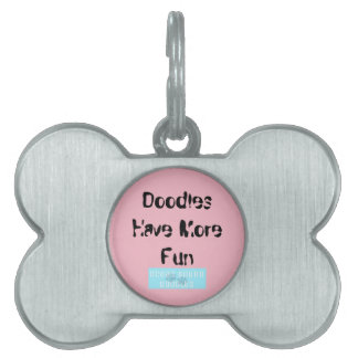 """Dog Tag for Doodles """"Doodles Have More Fun"""""""