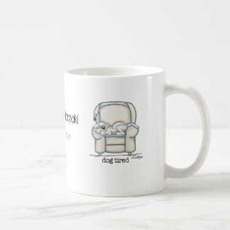 Dog Tired Coffee Mug