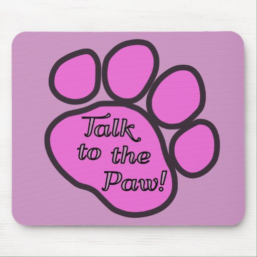 Dog Trails, Talk to the Paw - Pink Black Mouse Pads