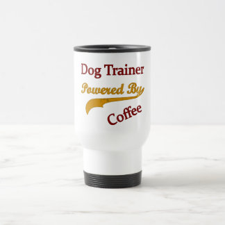 Dog Trainer Powred By Coffee Stainless Steel Travel Mug