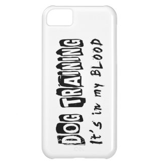 Dog Training It s in my blood iPhone 5C Case