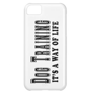 Dog Training It s way of life iPhone 5C Cover