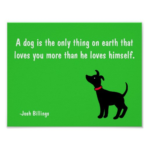 Dog Unconditional Love Quote Poster for Dog Lover