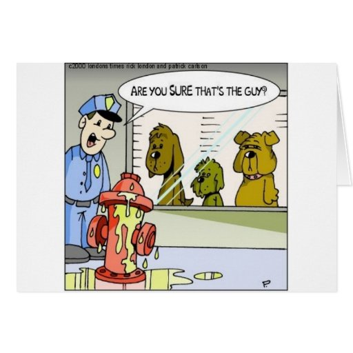 Dog Vs Hydrant Police Line Up Funny Gifts & Tees Greeting Cards