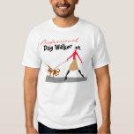 Dog Walker T-shirts