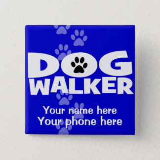 Dog Walking and Dog Walker promotion! 15 Cm Square Badge