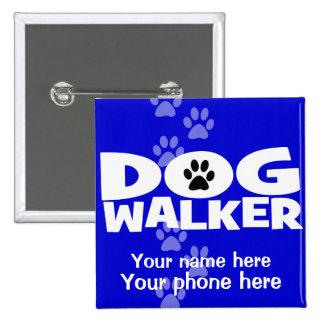 Dog Walking and Dog Walker promotion! 15 Cm Square Badge
