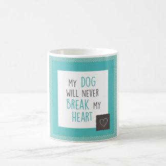 Dog Won't Break My Heart Turquoise Borders Mug