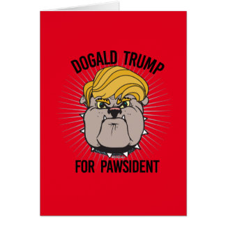 Dogald Trump for Pawsident - Cartoon - Election 20 Greeting Card