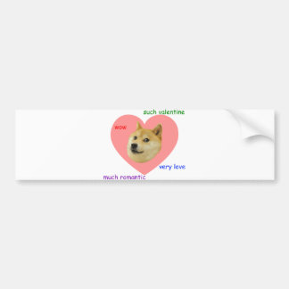 Doge Much Valentines Day Very Love Such Romantic Bumper Stickers