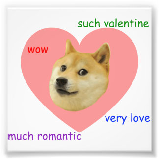Doge Much Valentines Day Very Love Such Romantic Photo Print