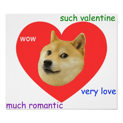 Doge Much Valentines Day Very Love Such Romantic Poster | Zazzle