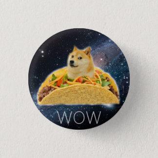 Doge taco - doge-shibe-doge dog-cute doge 3 cm round badge