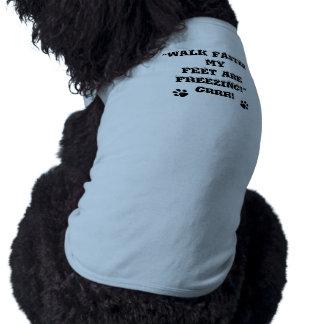 "DOGGIE COAT SAYS ""WALK FASTER..."" PINK OR BLUE SLEEVELESS DOG SHIRT"
