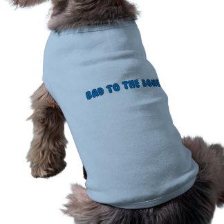 Doggie shirt...bad to the bone sleeveless dog shirt