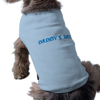 Doggie shirt....Daddy's Boy Sleeveless Dog Shirt