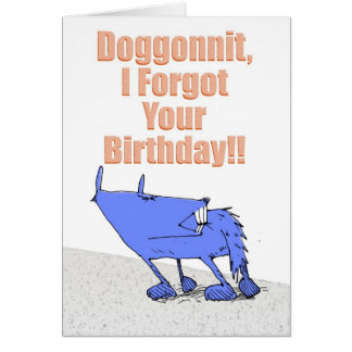 Doggonnit Birthday Card