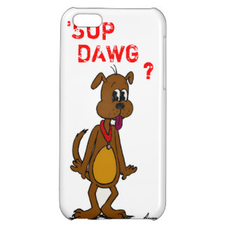 Doggy 'SUP DAWG? iPhone 5 Savvy Case Cover For iPhone 5C