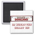 Dogland Magnet