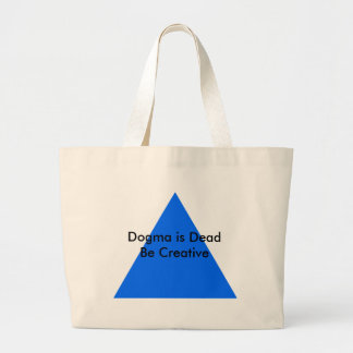 Dogma is Dead Be Creative The MUSEUM Zazzle Gifts Jumbo Tote Bag