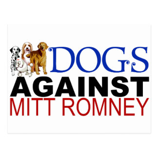 Dogs Against Mitt Romney Postcard