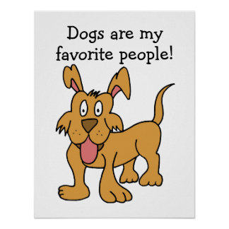 Dogs Are My Favorite People Poster